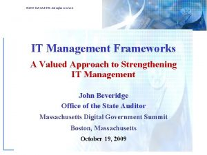 2009 ISACAITGI All rights reserved IT Management Frameworks