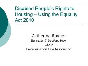 Disabled Peoples Rights to Housing Using the Equality