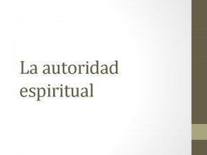 La autoridad espiritual Autoridad ejercida Hechos 3 1