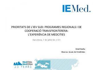 PRIORITATS DE LIEV SUD PROGRAMES REGIONALS I DE