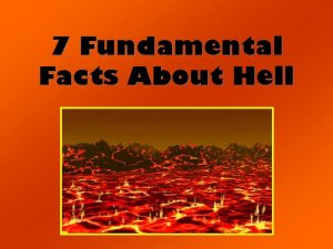 7 Fundamental Facts About Hell 7 Fundamental Facts