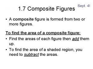 1 7 Composite Figures Sept 4 A composite
