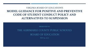 VIRGINIA BOARD OF EDUCATIONS MODEL GUIDANCE FOR POSITIVE