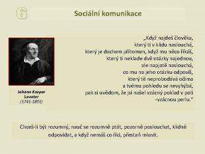 Sociln komunikace Johann Kaspar Lavater 1741 1801 Kdy