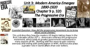 Unit 3 Modern America Emerges 1890 1920 Chapter