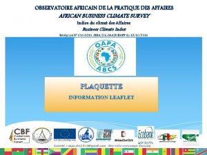 OBSERVATOIRE AFRICAIN DE LA PRATIQUE DES AFFAIRES AFRICAN