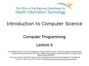 Introduction to Computer Science Computer Programming Lecture b