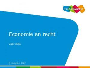 Economie en recht voor mbo 6 november 2020