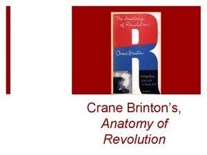 Crane Brintons Anatomy of Revolution I Prerevolution symptoms