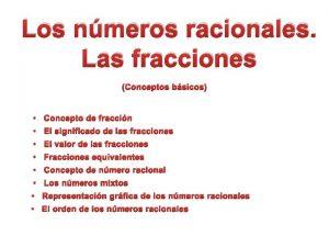 Los nmeros racionales Las fracciones Conceptos bsicos Concepto