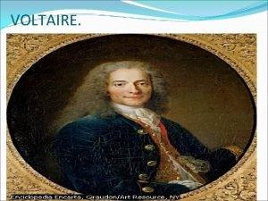 VOLTAIRE Voltaire 1694 1778 escritor y filsofo francs