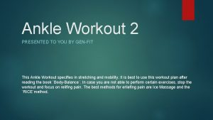 Ankle Workout 2 PRESENTED TO YOU BY GENFIT