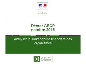 Dcret GBCP octobre 2015 Analyser la soutenabilit financire