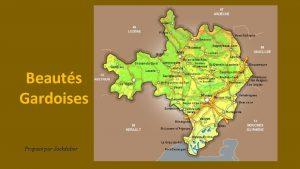 Beauts Gardoises Propos par Jackdidier SOMMIERES au Sud