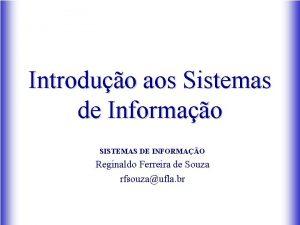 Introduo aos Sistemas de Informao SISTEMAS DE INFORMAO