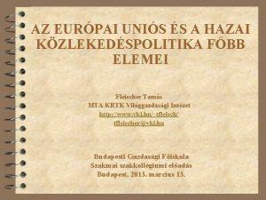 AZ EURPAI UNIS S A HAZAI KZLEKEDSPOLITIKA FBB