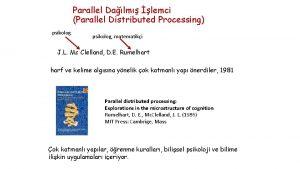 Parallel Dalm lemci Parallel Distributed Processing psikolog matematiki