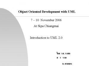Object Oriented Development with UML 7 10 November
