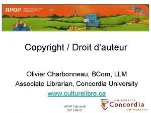 Copyright Droit dauteur Olivier Charbonneau BCom LLM Associate