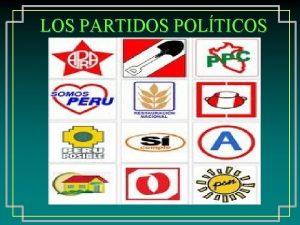 LOS PARTIDOS POLTICOS QU SON LOS PARTIDOS POLTICOS