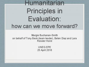 Humanitarian Principles in Evaluation how can we move