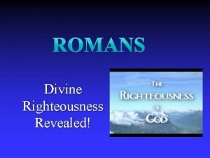 Divine Righteousness Revealed Answering Eight Questions n Who