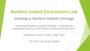 Northern Ireland Environment Link Investing in Northern Irelands