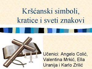 Kranski simboli kratice i sveti znakovi Uenici Angelo
