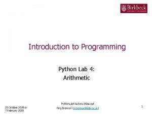 Introduction to Programming Python Lab 4 Arithmetic Python