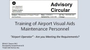 Training of Airport Visual Aids Maintenance Personnel Airport