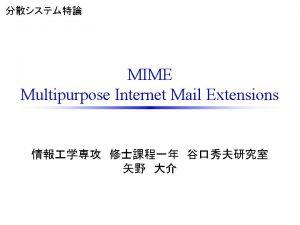 MIMERFC 1982 RFC 822 Standard for APRA Internet