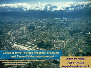 Collaborative Project Progress Tracking and Earned Value Management