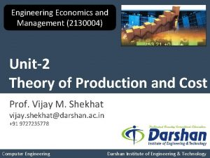 Engineering Economics and Management 2130004 Unit2 Theory of