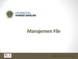Manajemen File Sasaran Fungsi Sistem Manajemen File File