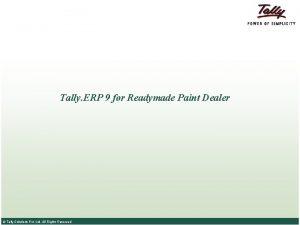 Tally ERP 9 for Readymade Paint Dealer Tally
