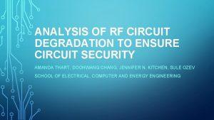 ANALYSIS OF RF CIRCUIT DEGRADATION TO ENSURE CIRCUIT