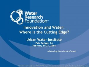 Innovation and Water Where Is the Cutting Edge