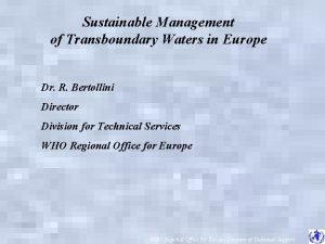 Sustainable Management of Transboundary Waters in Europe Dr