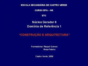ESCOLA SECUNDRIA DE CASTRO VERDE CURSO EFA NS