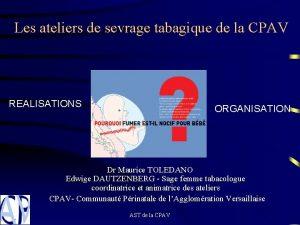 Les ateliers de sevrage tabagique de la CPAV
