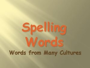 Spelling Words from Many Cultures ivory cocoa lilac