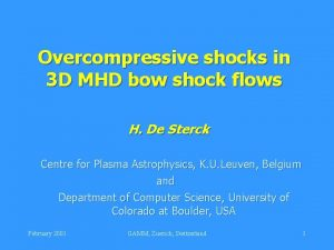 Overcompressive shocks in 3 D MHD bow shock