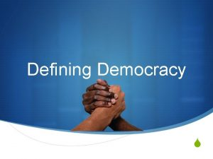 Defining Democracy S Elements of a Democracy S