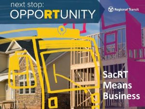 Sac RT Means Business Who is Sac RT