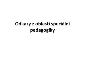 Odkazy z oblasti speciln pedagogiky webov portly www