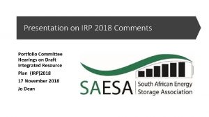 Presentation on IRP 2018 Comments Portfolio Committee Hearings