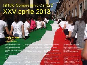 Istituto Comprensivo Cantu 2 XXV aprile 2013 XXV