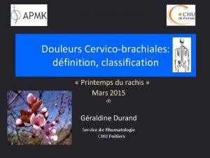 Douleurs Cervicobrachiales dfinition classification Service de Rhumatologie CHU