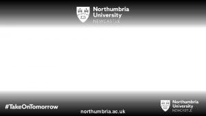 northumbria ac uk Name Oli Course Drama Scriptwriting