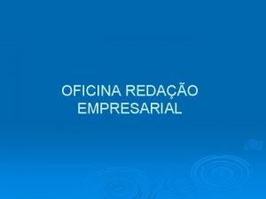OFICINA REDAO EMPRESARIAL MDULO I COMUNICAO EMPRESARIAL CORRESPONDNCIA